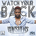 Konshens - Watch Your Back (Edit)