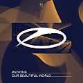 Radion6 - Our Beautiful World (extended mix)