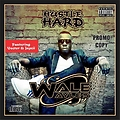 Wale Wayles - Hustle Hard Ft Vector & Jaycii