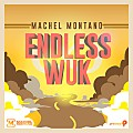 Machel Montano - Endless Wuk (Soca 2015)