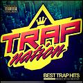 Best Trap Hits [TRAP NATION [MiX] Hosted by Dj Nestar