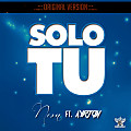 Solo Tu Ft. Ayrton (Original Version)