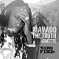 MAVADO - THE TRUTH (GHETTO) - YOUNG VIBEZ PRODUCTIONS