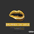 C.W. Da YoungBlood - Dripped In Gold feat. Derez