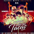Xandel, Juniel, Cotto Music, Metro the Savage, Lil I've, Jon Z, Andrew, JVO the Writer - Combina Hasta Las Tacas (Remix)