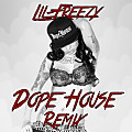 Dope House (Remix)