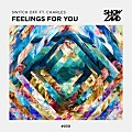 Switch Off ft. Charles - Feelings For You (Original Mix)