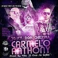 JQ Mr. Under Ft. Don Chezina - Carmelo Anthony (Prod. By Villa El Que Se Guilla)