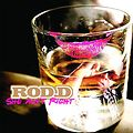 Rod-D ft.Da'One-She Aint Right (Radio)