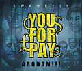 Kwaw Kese - U 4 Pay