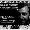 Big Music With DJ M.Records / Episode 73.  Live show Global House Radio
