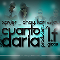Cuanto Daria ( PREVIEW) - Xavier y Chay FT Dclass (Prod By. LF & Gizas Dee)