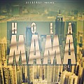 Nathan - Hola Mama (Prod. By DJ Magick) (R.A.C)