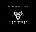 Uptek - Mixtape May 2015