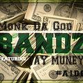 Monk Da God Ft Tay Muney - Bandz