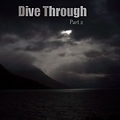 DJ TeeJay - Dive Through Part 2 (Drown)