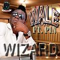 Wizard ft pin-Wale