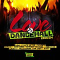 LOVE AND DANCEHALL VERSION