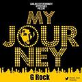 G-Rock - My Jorney (Prod by Teego)