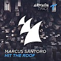 Marcus Santoro – Hit The Roof (Extended Mix)