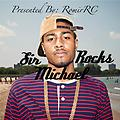 Drops of Reign (Feat. Sir Michael Rocks)