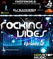 ROCKING VIBES EPISODE - 5
