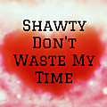 Niimp Cohalition - Shawty Dont Waste My Time