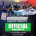 AFROFUSION MIDNIGHT SUMMER CRUISE YACHT PROMO MIX