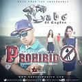 Prohibido (Prod. G-Star Records)