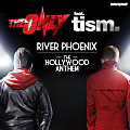 The Only feat. Tism - River Phoenix (The Hollywood Anthem) (Rob Pix Remix) FaceTheMusik