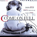 Skratch Gh - Come on full ft. ( Perry & Tricky ) Prod.by Tape-Masters