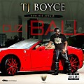 TJ BOYCE_CUZ I BALL_RADIO