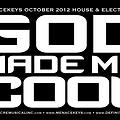 Menacekeys 02.27.13 GOD MADE ME COOL