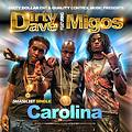 @DirtyDaveDDE ft @MigosATL- Carolina