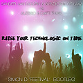 Sander Van Doorn & Syndicate Of Law vs Alesso & Daft Punk - Raise Your Technologic On Time (Simon D 'Fe5tival' Bootleg)