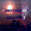 Nellito T. - Switched Up