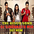 The Disco Song (SOTY) DJ SIDDHARTH Mix