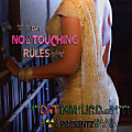 dat NO THOUCHING rules - R3MiX