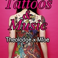 Tattoos & Music