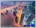 HOUSE OF NIGHT RADIO SHOW 175 MIXED BY DJ TECH 16-09-2017