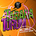 Mc Smile - Tarara Turum