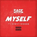 Sage The Gemini Ft. Chevy Woods - Myself
