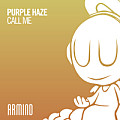 Purple Haze - Call Me (extended mix)