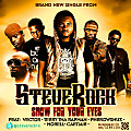 Steve Rock - Show For Your Eyes ft Vector, Terry Tha Rapman, Pherowshuz, Morell & Cartiar