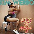 Kim Wierdo - Sexy And Mi Know It