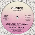 Oh! Oh! Fly Guys (Vocal)