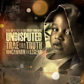 Trae Tha Truth Feat L-Boogie-I Deserve