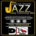 DJ1LUV Jazz Easy Listening Mix