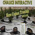 Chalice 'Here comes trouble Mixtape 2014'