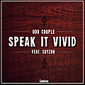Odd Couple Speak it Vivid Feat. Skyzoo (3-24-12)